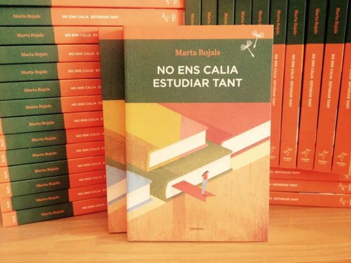 El darrer llibre de Marta Rojals, 'No ens calia estudiar tant' | Foto: Edicions Sembra Llibres
