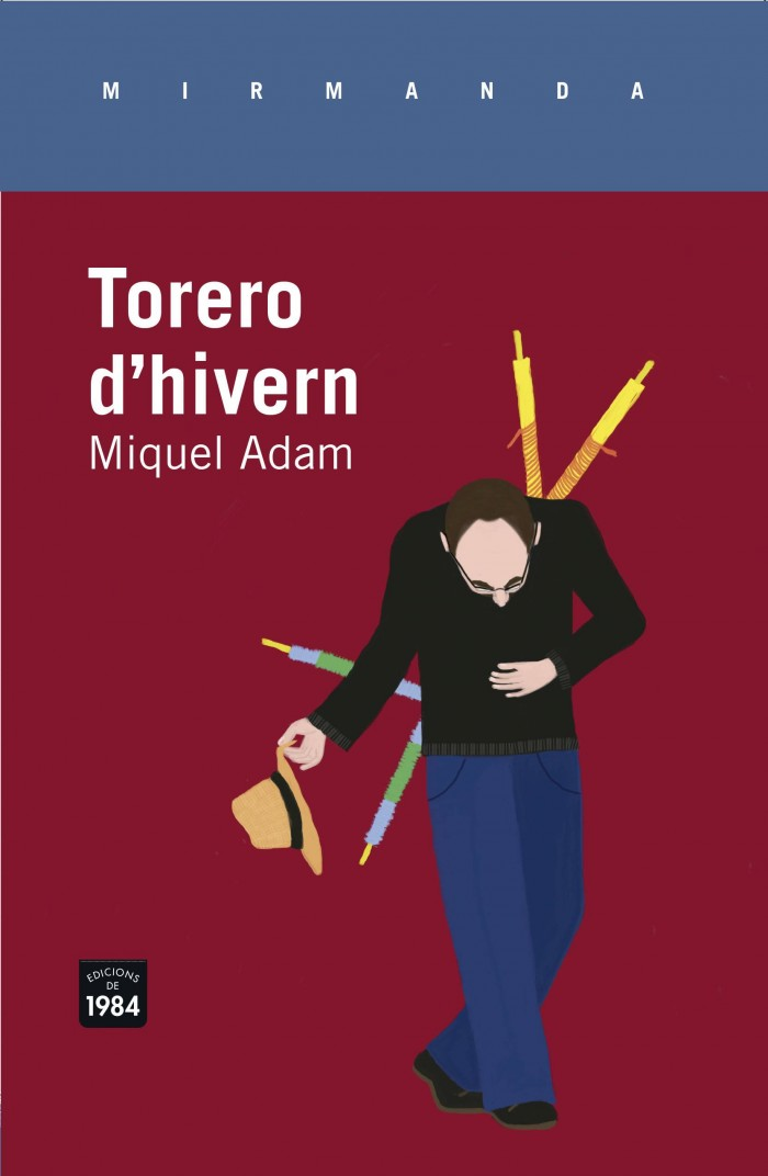 Portada de 'Torero d'hivern', debut de l'autor barceloní Miquel Adam | Foto: Edicions de 1984.